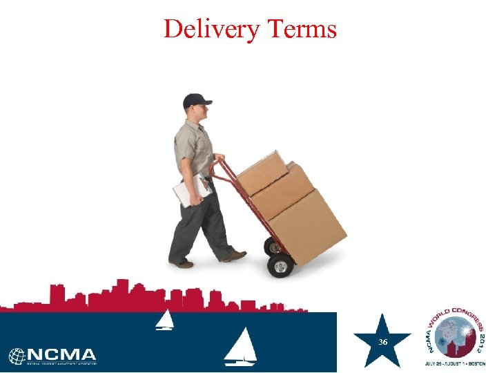 Delivery Terms 36 36
