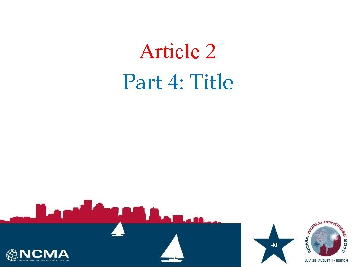 Article 2 Part 4: Title 40 40