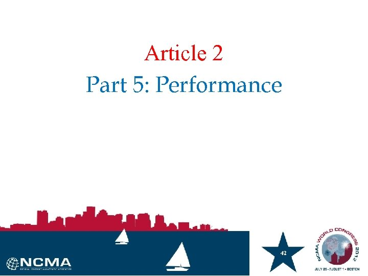 Article 2 Part 5: Performance 42 42