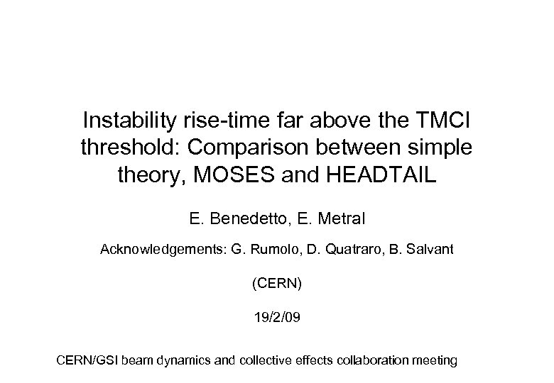 Instability rise-time far above the TMCI threshold: Comparison between simple theory, MOSES and HEADTAIL