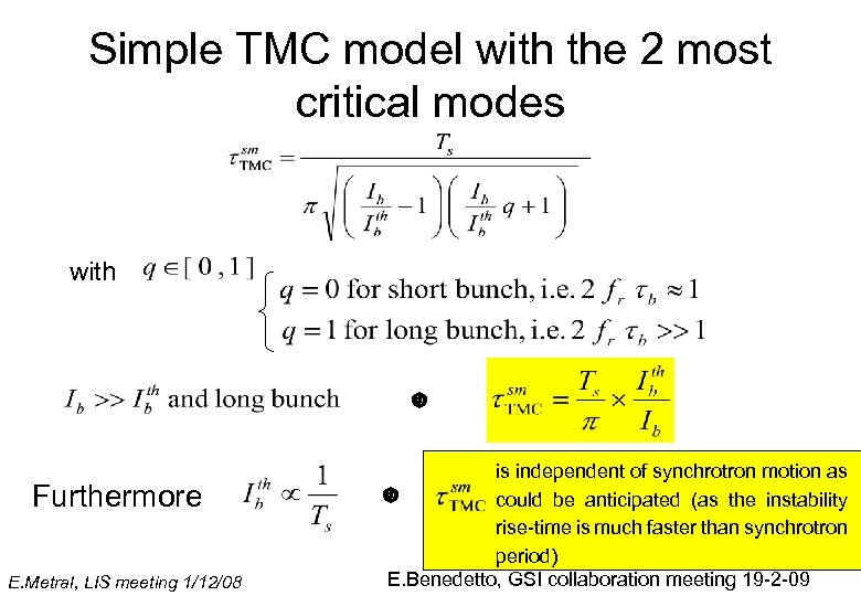 Simple TMC model with the 2 most critical modes with Furthermore E. Metral, LIS