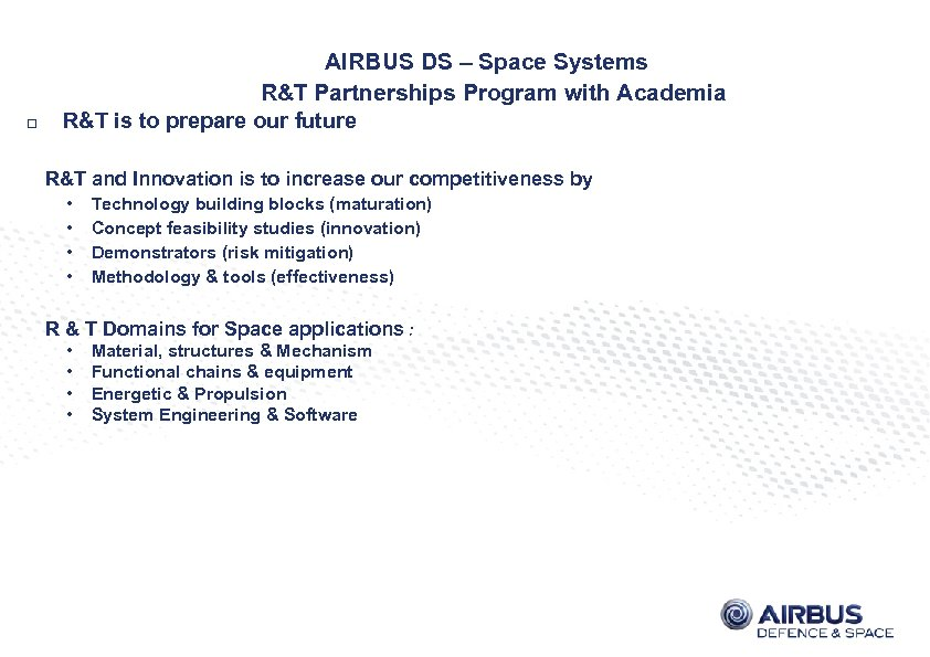 AIRBUS DS – Space Systems R&T Partnerships Program with Academia R&T is to