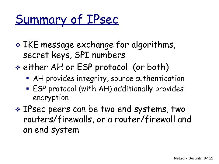 Summary of IPsec IKE message exchange for algorithms, secret keys, SPI numbers v either