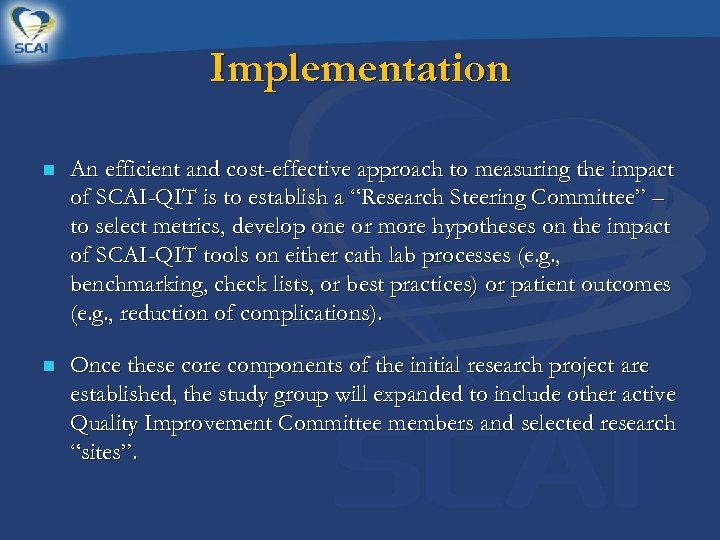 Implementation n An efficient and cost-effective approach to measuring the impact of SCAI-QIT is