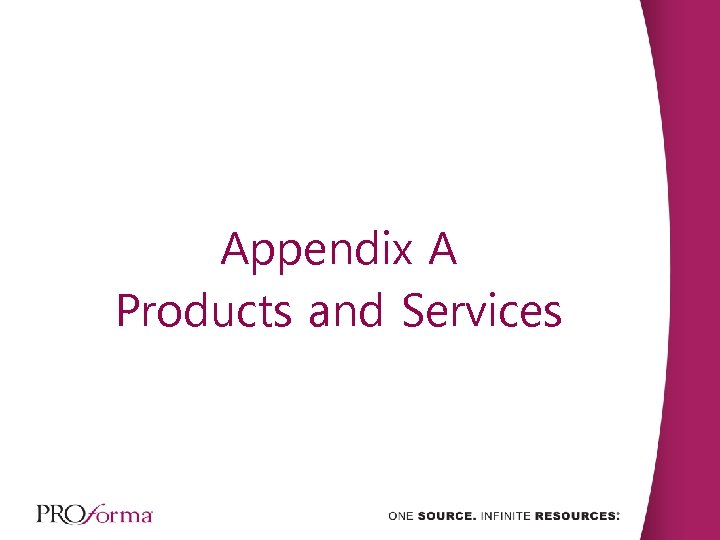 Appendix A Products and Services