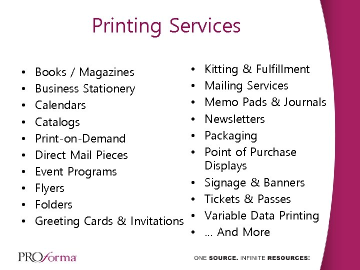 Printing Services • • • Books / Magazines Business Stationery Calendars Catalogs Print-on-Demand Direct