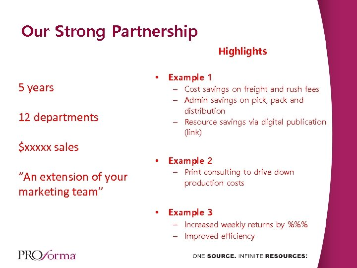 Our Strong Partnership Highlights 5 years • Example 1 – Cost savings on freight