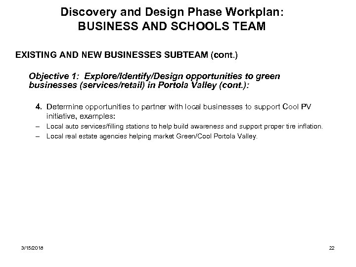 Discovery and Design Phase Workplan: BUSINESS AND SCHOOLS TEAM EXISTING AND NEW BUSINESSES SUBTEAM