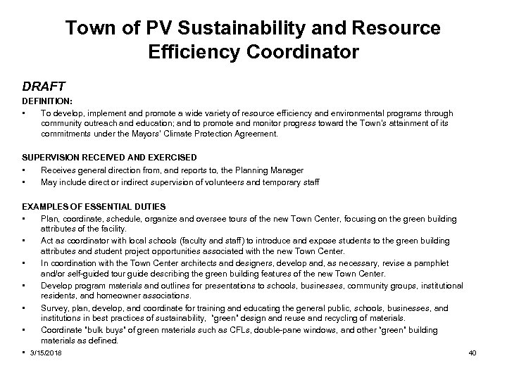 Town of PV Sustainability and Resource Efficiency Coordinator DRAFT DEFINITION: • To develop, implement