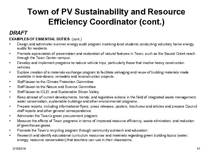 Town of PV Sustainability and Resource Efficiency Coordinator (cont. ) DRAFT EXAMPLES OF ESSENTIAL