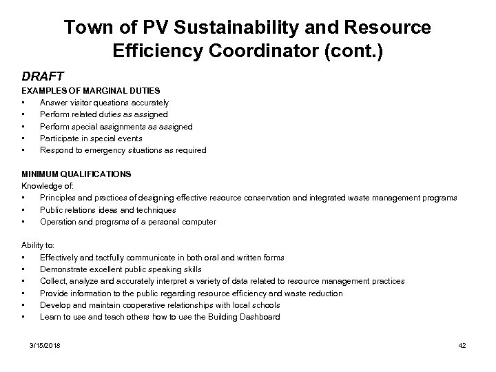 Town of PV Sustainability and Resource Efficiency Coordinator (cont. ) DRAFT EXAMPLES OF MARGINAL