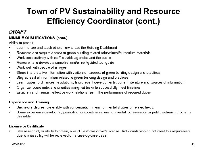 Town of PV Sustainability and Resource Efficiency Coordinator (cont. ) DRAFT MINIMUM QUALIFICATIONS (cont.