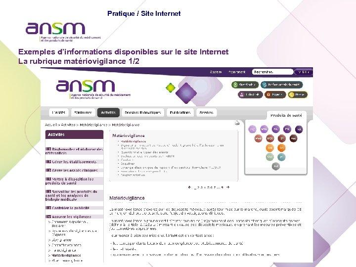Echelon national Pratique / Site Internet Exemples d'informations disponibles sur le site Internet La