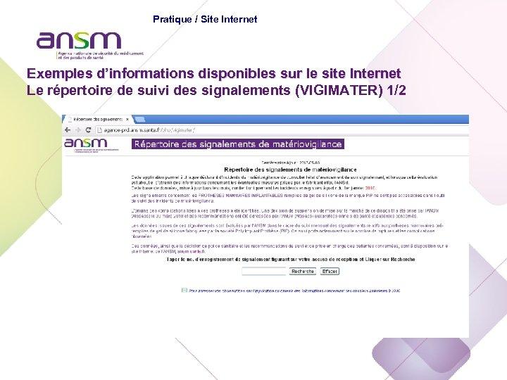 Echelon national Pratique / Site Internet Exemples d'informations disponibles sur le site Internet Le