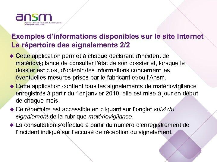 Exemples d'informations disponibles sur le site Internet Le répertoire des signalements 2/2 u Cette