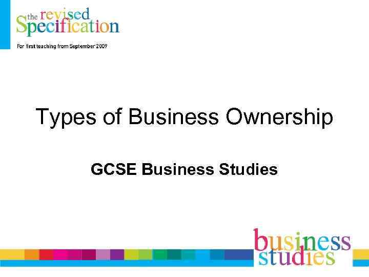 Types of Business Ownership GCSE Business Studies