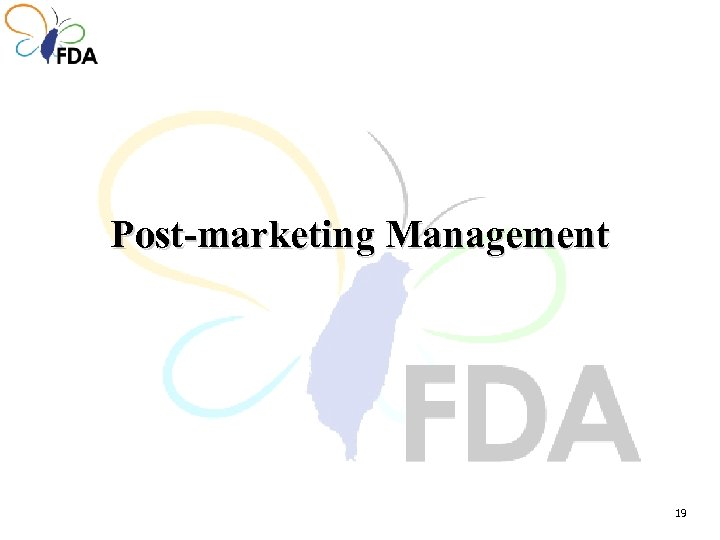 Post-marketing Management 19