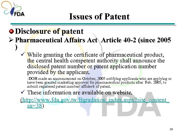 Issues of Patent Disclosure of patent Ø Pharmaceutical Affairs Act Article 40 -2 (since
