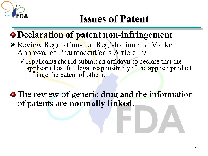 Issues of Patent Declaration of patent non-infringement Ø Review Regulations for Registration and Market