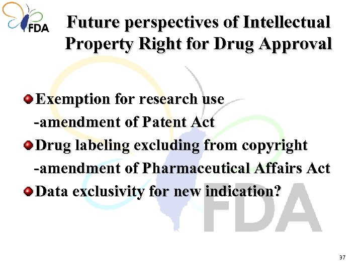 Future perspectives of Intellectual Property Right for Drug Approval Exemption for research use -amendment