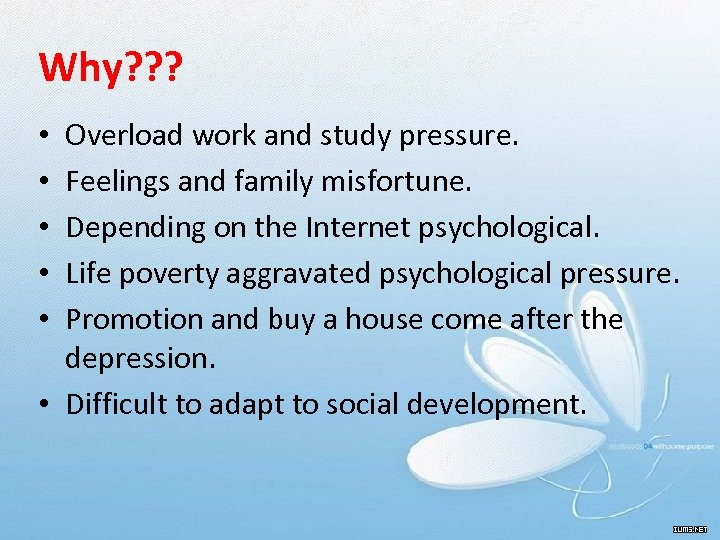 Why? ? ? Overload work and study pressure. Feelings and family misfortune. Depending on