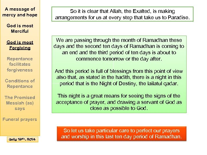 A message of mercy and hope So it is clear that Allah, the Exalted,