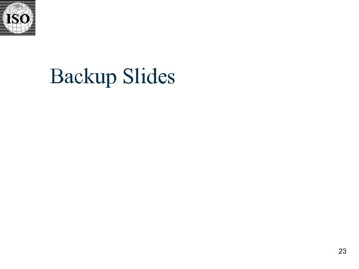 Backup Slides 23
