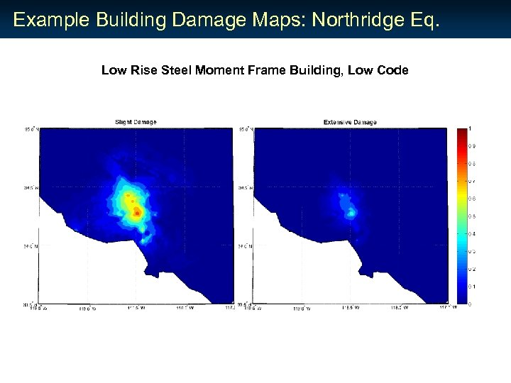 Example Building Damage Maps: Northridge Eq. Low Rise Steel Moment Frame Building, Low Code