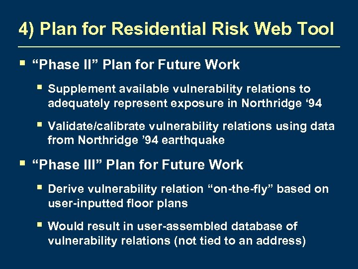 "4) Plan for Residential Risk Web Tool § ""Phase II"" Plan for Future Work"