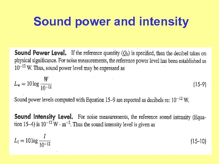 Sound power and intensity