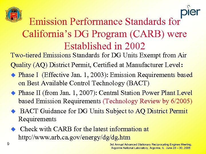 Emission Performance Standards for California's DG Program (CARB) were Established in 2002 Two-tiered Emissions