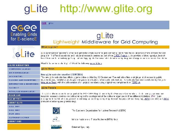g. Lite http: //www. glite. org