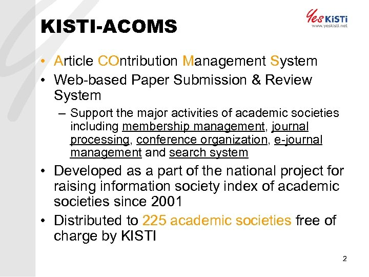 KISTI-ACOMS • Article COntribution Management System • Web-based Paper Submission & Review System –