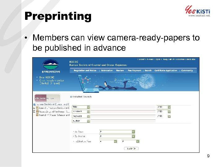 Preprinting • Members can view camera-ready-papers to be published in advance 9