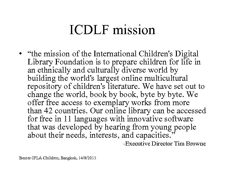 """ICDLF mission • """"the mission of the International Children's Digital Library Foundation is to"""