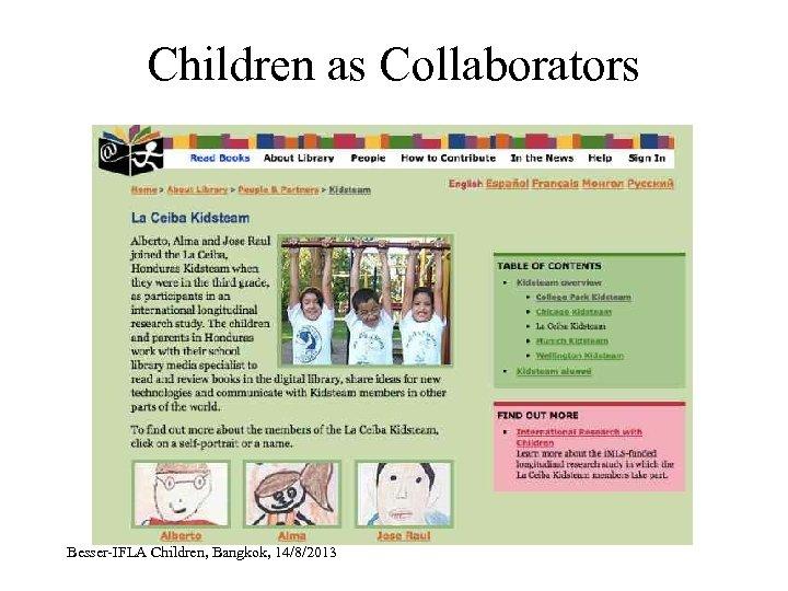 Children as Collaborators Besser-IFLA Children, Bangkok, 14/8/2013