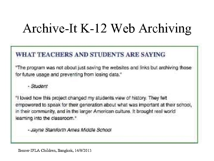 Archive-It K-12 Web Archiving Besser-IFLA Children, Bangkok, 14/8/2013