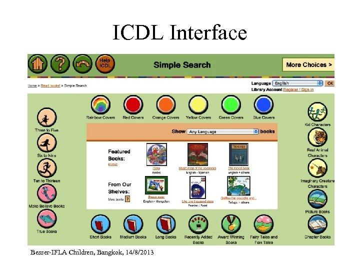ICDL Interface Besser-IFLA Children, Bangkok, 14/8/2013