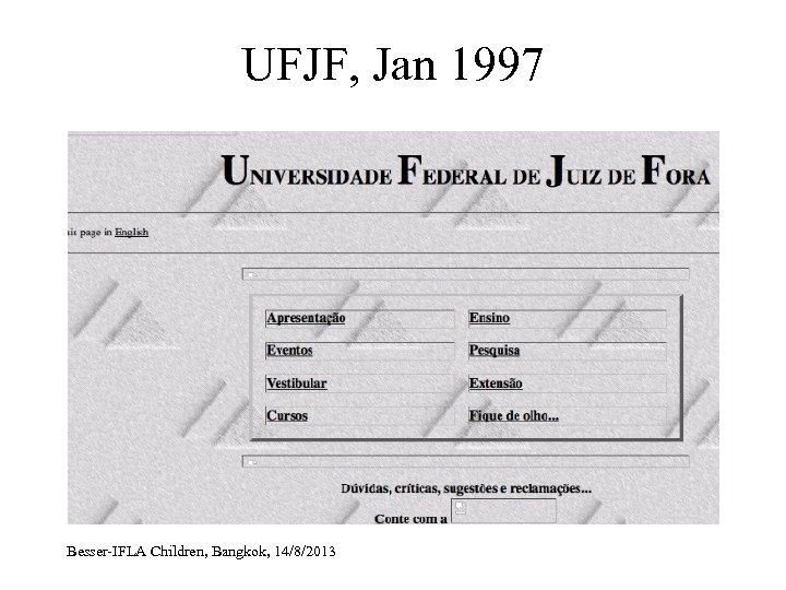 UFJF, Jan 1997 Besser-IFLA Children, Bangkok, 14/8/2013