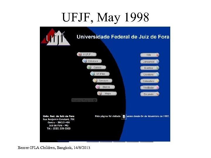 UFJF, May 1998 Besser-IFLA Children, Bangkok, 14/8/2013