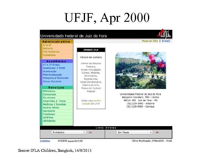 UFJF, Apr 2000 Besser-IFLA Children, Bangkok, 14/8/2013
