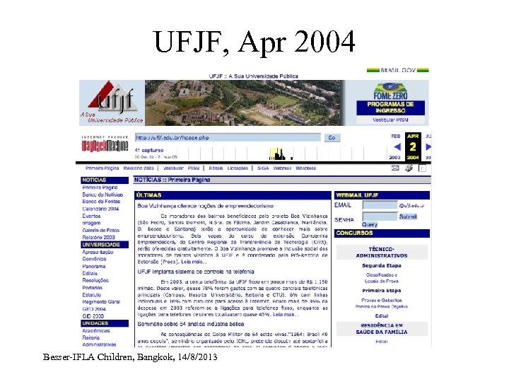 UFJF, Apr 2004 Besser-IFLA Children, Bangkok, 14/8/2013