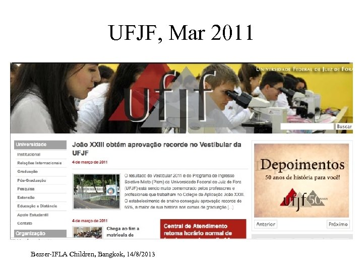 UFJF, Mar 2011 Besser-IFLA Children, Bangkok, 14/8/2013