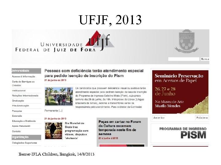 UFJF, 2013 Besser-IFLA Children, Bangkok, 14/8/2013