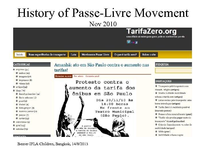 History of Passe-Livre Movement Nov 2010 Besser-IFLA Children, Bangkok, 14/8/2013