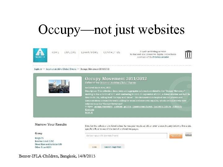 Occupy—not just websites Besser-IFLA Children, Bangkok, 14/8/2013