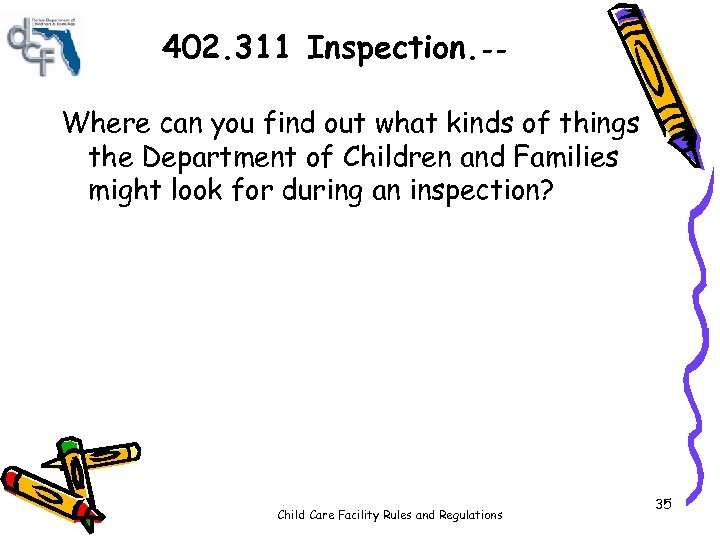 402. 311 Inspection. -Where can you find out what kinds of things the Department