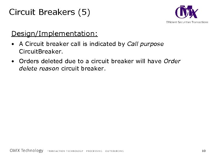 Circuit Breakers (5) Design/Implementation: • A Circuit breaker call is indicated by Call purpose