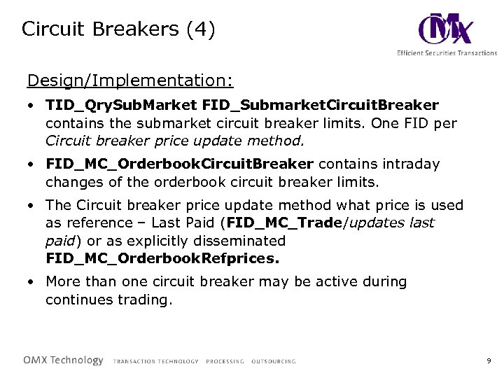 Circuit Breakers (4) Design/Implementation: • TID_Qry. Sub. Market FID_Submarket. Circuit. Breaker contains the submarket