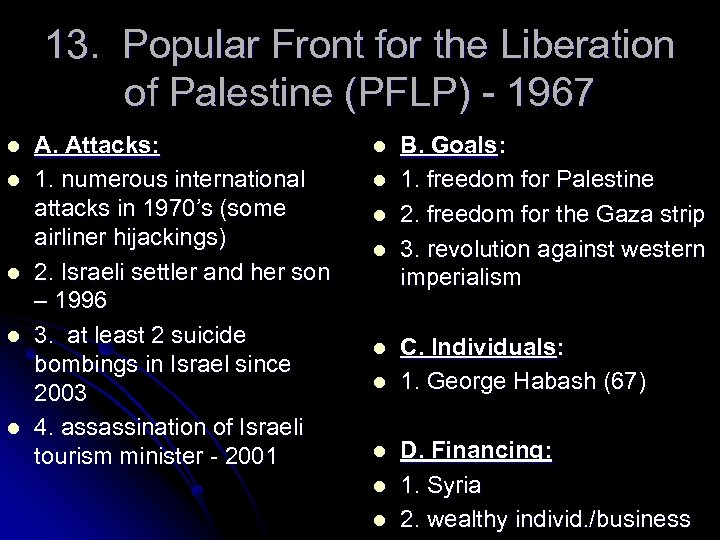 13. Popular Front for the Liberation of Palestine (PFLP) - 1967 l l l